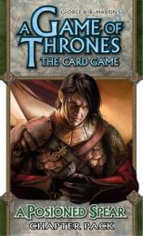 A Game of Thrones LCG: A Poisoned Spear (Chapter Pack)