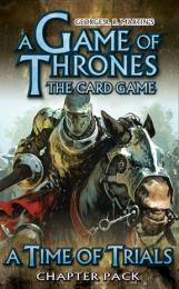 A Game of Thrones LCG: A Time of Trials (Chapter Pack)