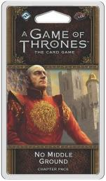 A Game of Thrones LCG 2nd Edition: No Middle Ground Chapter Pack