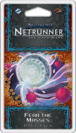 Android Netrunner: Fear the Masses Data Pack