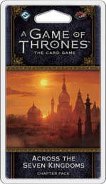 A Game of Thrones 2nd Edition: Across the Seven Kingdoms Chapter Pack