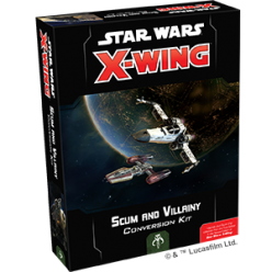 Star Wars X-Wing 2nd Edition Scum and Villainy Conversion Kit
