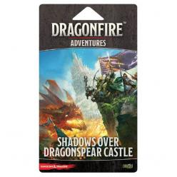 Dungeons and Dragons: Dragonfire: Adventures – Shadows Over Dragonspear Castle