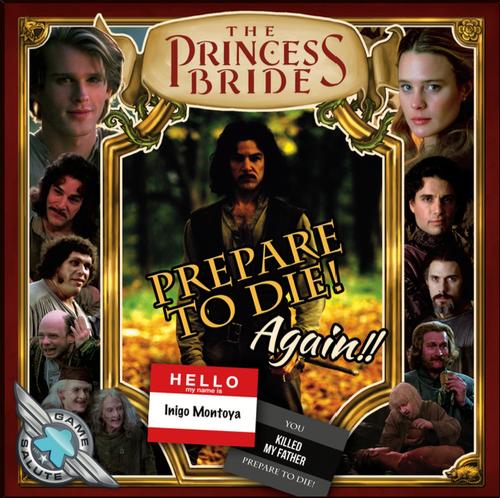 The Princess Bride: Prepare to Die! Again